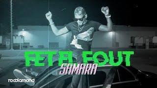Samara - Fet El Fout (Clip Officiel)
