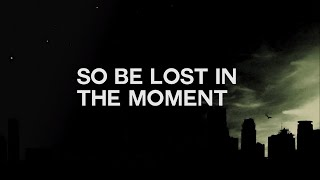 NF   Lost In The Moment Lyric Video