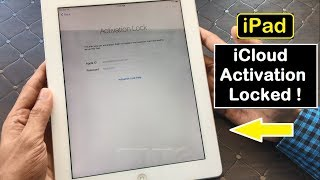 Unlock iPad iCloud Activation Lock and Use apps in 2019 2020