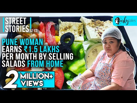 , title : 'Pune Woman Earns ₹1.5 Lakhs Per Month By Selling Salads From Home  Street Stories S2 EP3  CurlyTales
