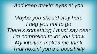 Alan Jackson - Maybe I Should Stay Here Lyrics