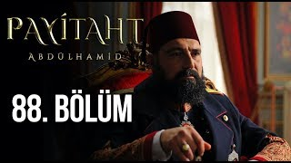 Payitaht Abdulhamid episode 88 with English subtitles Full HD