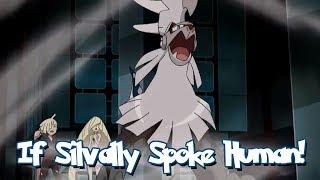 Type: Null  - (Pokémon) - IF POKÉMON TALKED: TYPE: NULL BECOMES SILVALLY