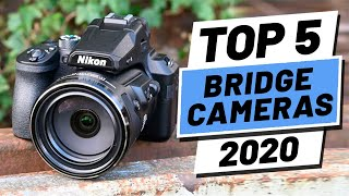 Top 5 BEST Bridge Cameras of [2020]