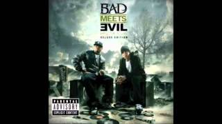 Bad Meets Evil - Loud Noises ft. Slaughterhouse