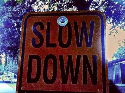 Slow Down [Brown-MiCS]