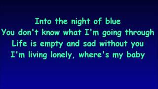 Ace of Base  Into the night of blue LYRICS
