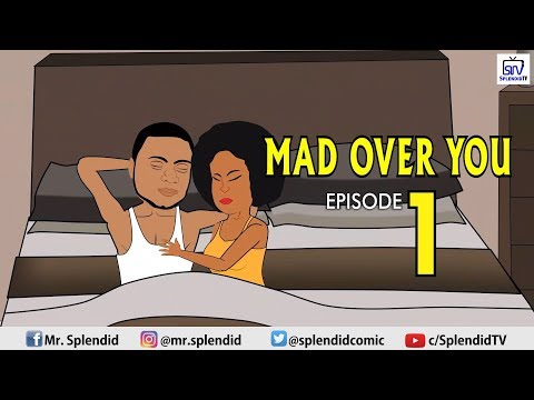 Download MAD OVER YOU EPISODE 1 (SideChick Season2) HD Mp4 3GP Video and MP3