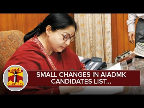 Small-Changes-in-AIADMK-Candidates-List--Thanthi-TV