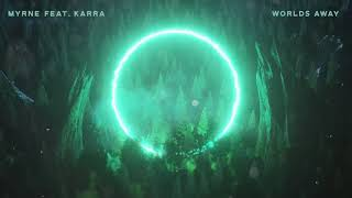 MYRNE   Worlds Away Feat. Karra (Visualizer Video) [Ultra Music]
