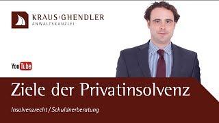 Ziele der Privatinsolvenz