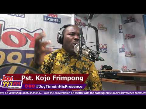 Joy Time In His Presence on Joy FM (24-9-18)