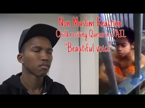 Non Muslim Reacts to Child in Jail reciting Quran with beautiful voice
