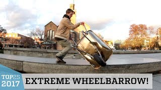 Extreme Wheelbarrow Tricks!? | Top 25 of 2017