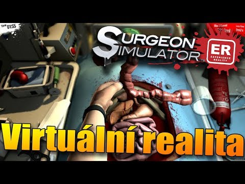 OPERUJU LIDI NA OPERAČNÍM SÁLE! - Virtuální realita Surgeon Simulator VR!