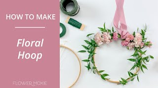 How To Make A Hoop Bouquet Or Hoop Ceremony Backdrop   ~Flower Moxie