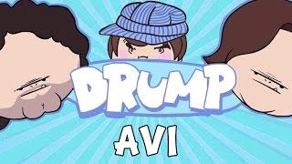 """DRUMP: """"AVI (DAN'S DAD)"""""""