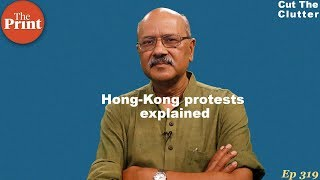 Roots of the current situation in Hong Kong, the build-up to it & prospects