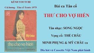THƯ CHO VỢ HIỀN || Song Ngọc, Thế Châu  || Minh Phụng & Mỹ Châu