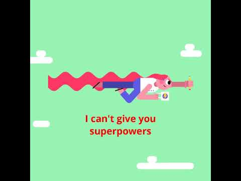 I can't give you super powers