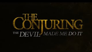 The Conjuring 3 : The Devil Made Me Do It - Official Trailer 1