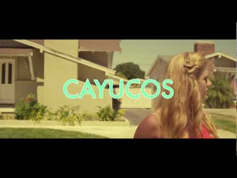Cayucas (Song) by Cayucas