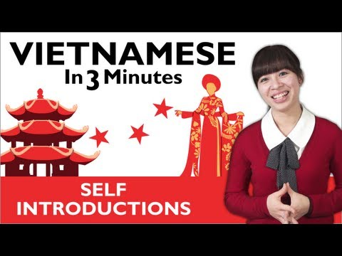 Learn Vietnamese - How to Introduce Yourself in Vietnamese ...
