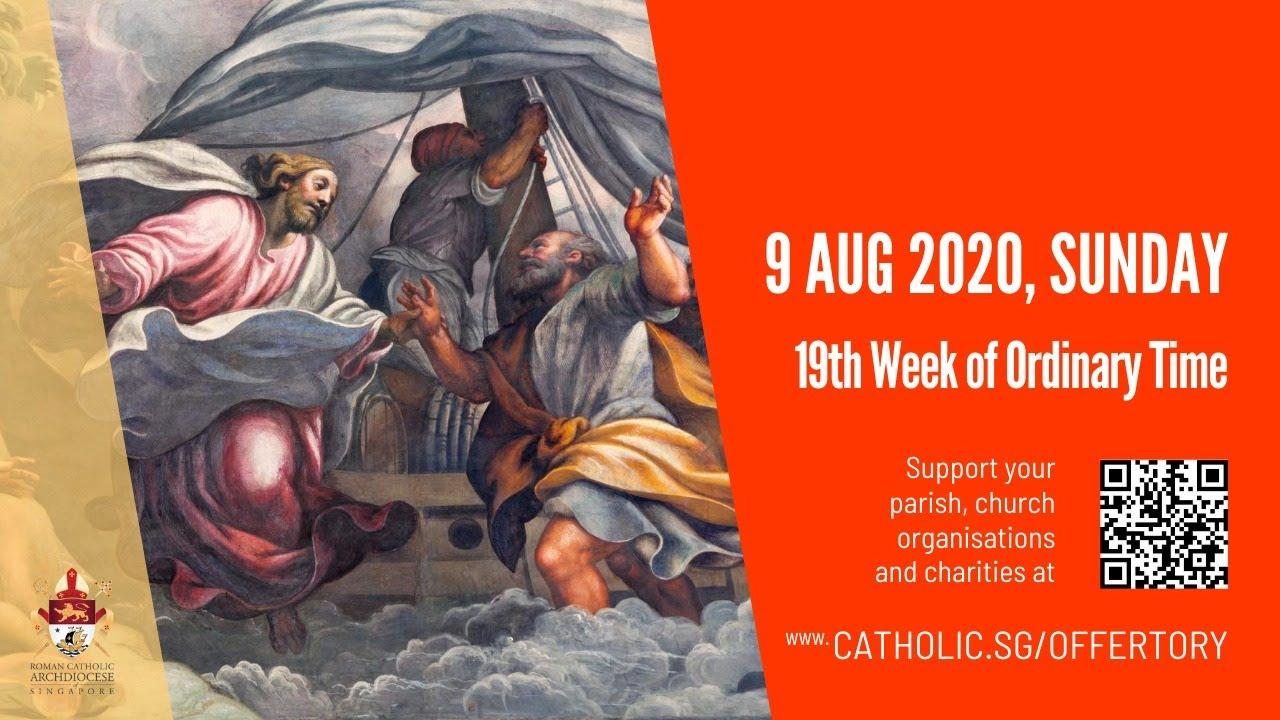Catholic Sunday Mass Online 9th August 2020, Catholic Sunday Mass Online 9th August 2020 -19th Week Live From Archdiocese of Singapore