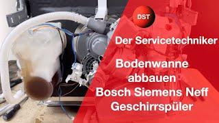 Bosch Siemens Neff Geschirrspüler Bodenwanne abbauen