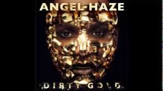 Angel Haze - Black Synagogue (Dirty Gold Album Leak)