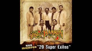"""Los Hermanos Barron - Sus Mejores """"20 Super Exitos"""" (Disco Completo)"""