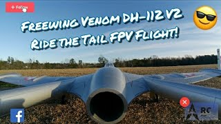Freewing Venom DH-112 V2 Ride The Tail FPV Flight