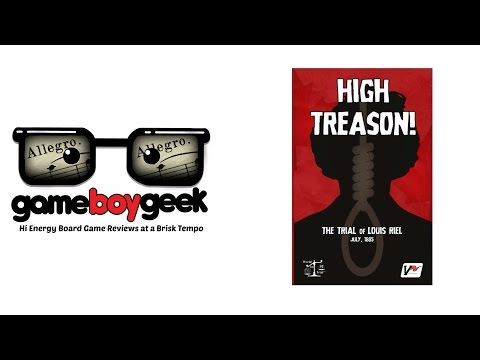 The Game Boy Geek's (Allegro  2-min) Review of High Treason