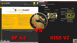 """"" betaflight 4.2 VS kiss v2"""" fpv"