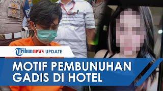Pria Tuban yang Bunuh Gadis Asal Bandung di Hotel Lotus, Tak Mau Bayar Uang Kencan Sesuai Janji Awal