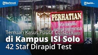 42 Tenaga Pendidikan ISI Solo Dirapid Test, Kampus Ditutup Imbas dari 2 Staf Positif