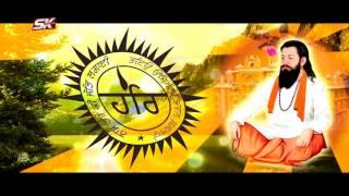 Dhan Guru Ravidas Ji | Ks Bhamrah | Sk Production | New Shabad 2017