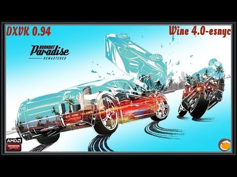 How to play Burnout Paradise Remastered on Linux :: Burnout Paradise