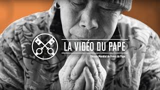 """La Vidéo du Pape : """"Les catholiques en Chine"""""""