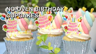 No Oven Birthday Cupcakes Recipe | How To Cook Birthday Cupcake With No Oven