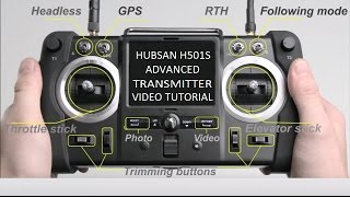Hubsan H501S Advanced Transmitter Video Tutorial