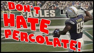 DONT HATE...PERCOLATE!! - Madden 16 Ultimate Team | MUT 16 XB1 Gameplay