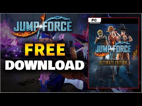 Download Jump Force PC Free ✅ How to get Jump Force for Free on PS4/XBOX/PC 2019 (FULL TUTORIAL)