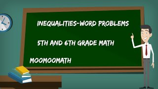 Solving Inequalities-Word Problems-6th Grade Math