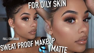MY EXTREMELY MATTE, SWEAT PROOF, OIL PROOF, FULL COVERAGE MAKEUP ROUTINE
