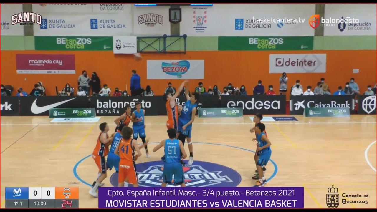 U14M - 3/4 puesto MOV.  ESTUDIANTES vs VALENCIA BASKET. Cpto.España. Infantil Masc. FEB-Betanzos 21