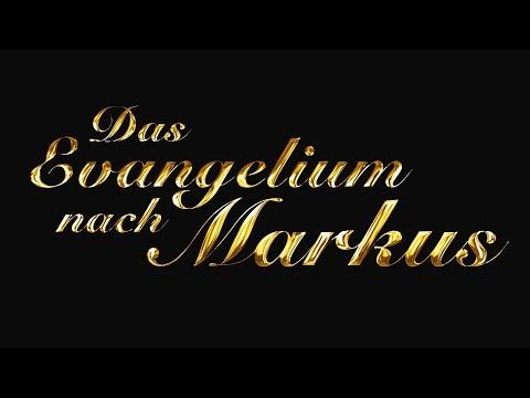 Neues Testament - Das Evangelium nach Markus
