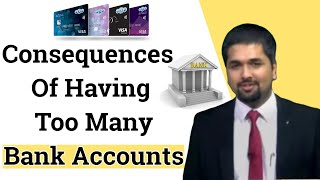 Consequences of having too many Bank Accounts | Money Doctor Show English | EP 173