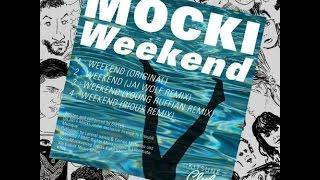 Mocki - Weekend (Jai Wolf Remix) Lyrics