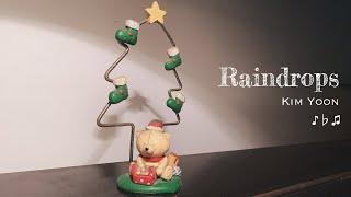 [OFFICIAL] Raindrops - Kim Yoon - Bảo Trân